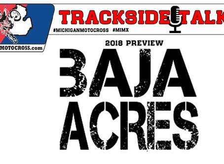 TRACKSIDE Talk :  Baja Acres 2018