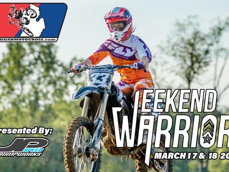 Weekend Warrior - Friday March 16 UPDATE