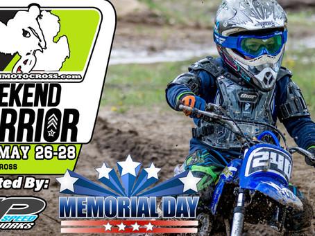 Weekend Warrior - May 26-27-28