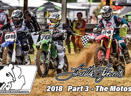Loretta Lynn's 2018 - Part 3 the Motos