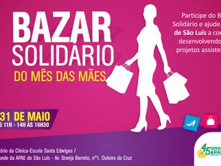 """APAE de São Luís promoverá """"Bazar Solidário"""" nos dias 30 e 31 de maio"""