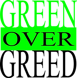 Green Over Greed design created by William R. Hicks for his CafePress shop