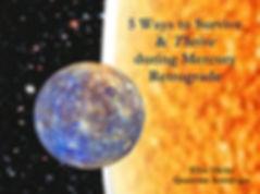 5 Ways to Survive & Thrive during Mercur