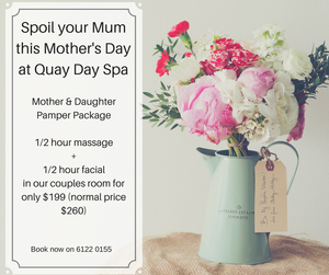 Mother's Day Package at Quay Day Spa