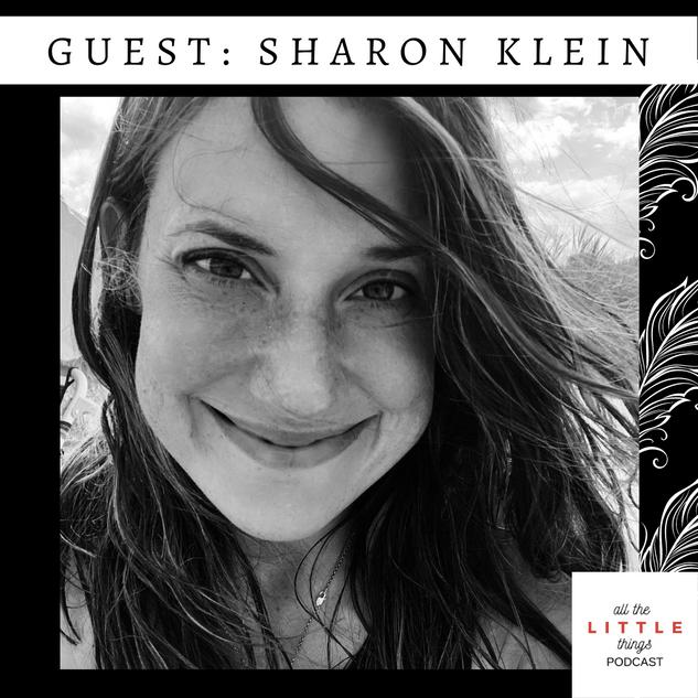 GUEST: SHARON KLEIN