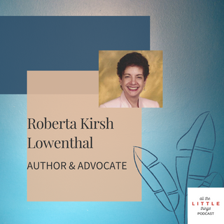 interview w/ Roberta Kirsh Lowenthalx.png