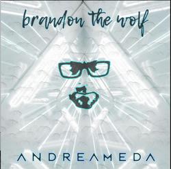 Brandon The Wolf: Andreameda
