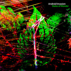 Android Invasion: States of Wonder