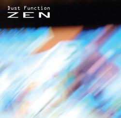 Dust Function: Zen