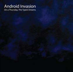 Android Invasion: On a Thursday