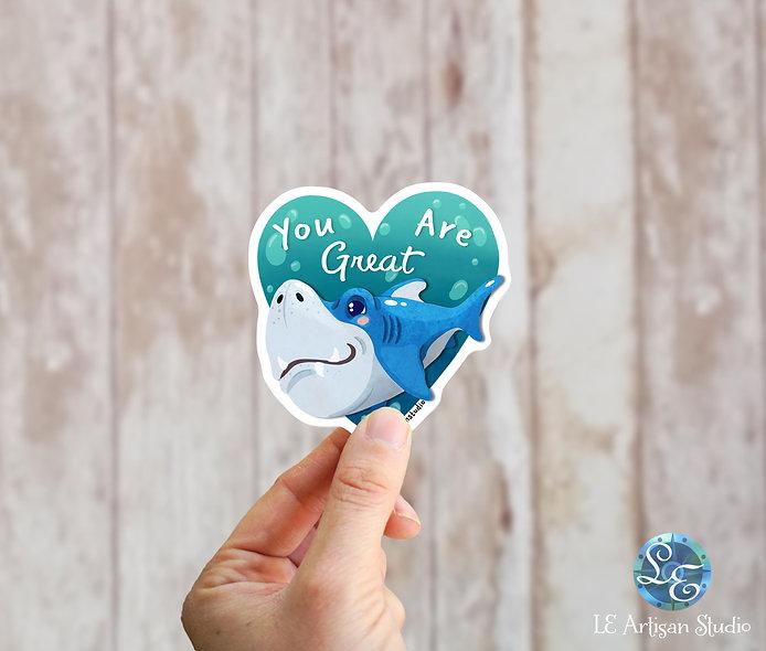 You're Great Shark Sticker