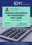 """Tiešsaistes seminārs """"Nodokļu aktualitātes IIN maksātājiem 2021.gadā"""""""
