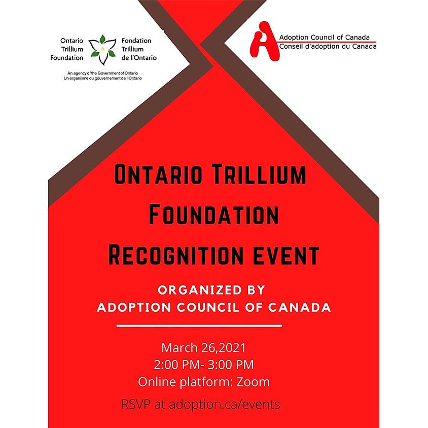 Ontario Trillium Foundation Recognition Event (March 26 2021) (1)