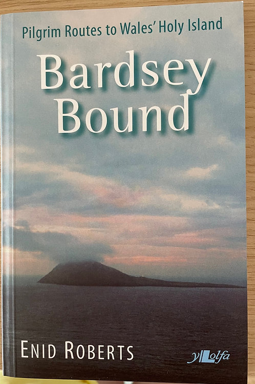 Llyfr / Book: Bardsey Bound: Pilgrim Routes to Wales' Holy Island