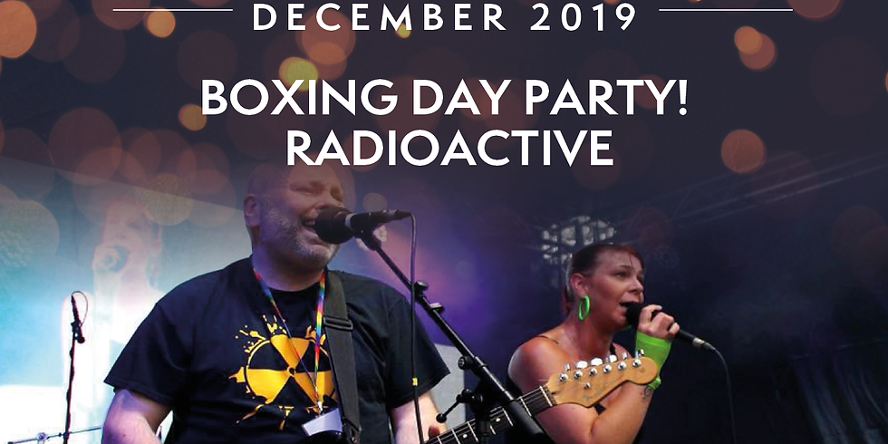 Boxing Day Party with Radioactive