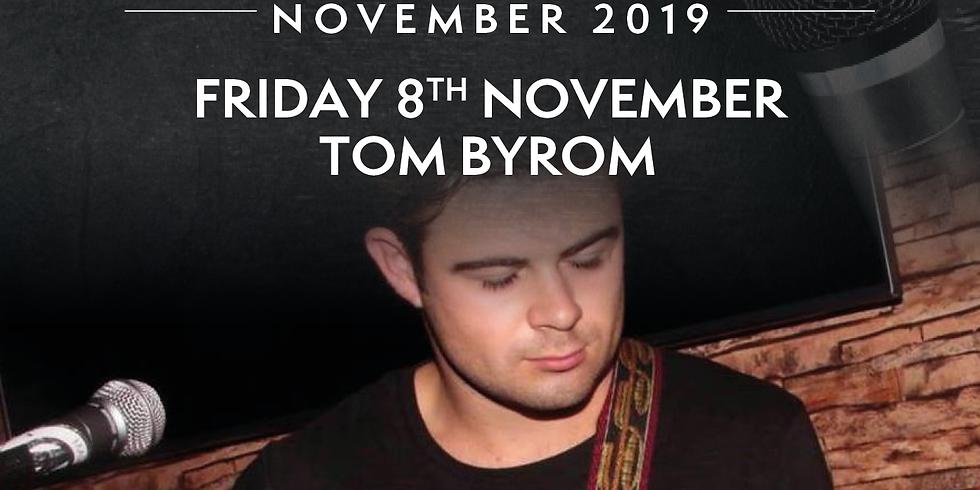 Friday Night Live with Tom Byrom