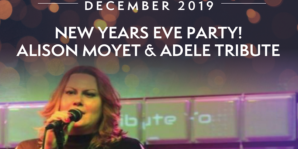 New Years Eve Party with Alison Moyet & Adele Tribute - TICKET ONLY EVENT!