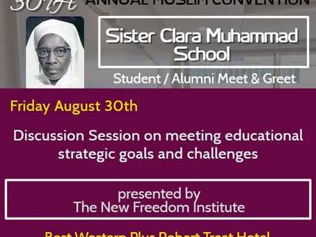 Sister Clara Muhammad School Students/Alumni Meet and Greet