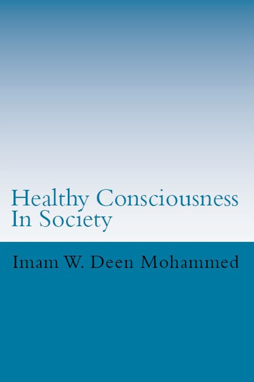 Healthy Consciousness In Society