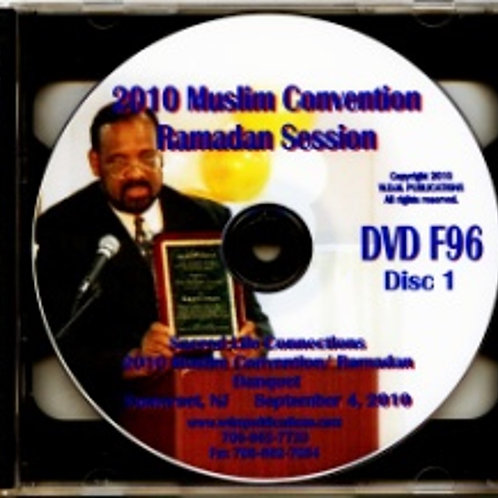 Sacred Life Connections | 2010 Muslim Convention and Ramadan Session