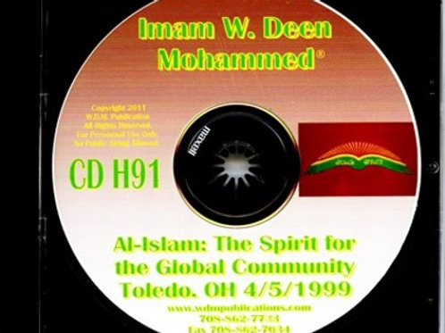 Al-Islam: The Spirit for the Global Community