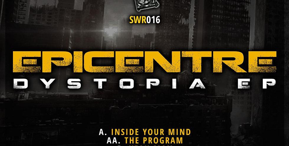 SW016 Epicentre - Dystopia EP