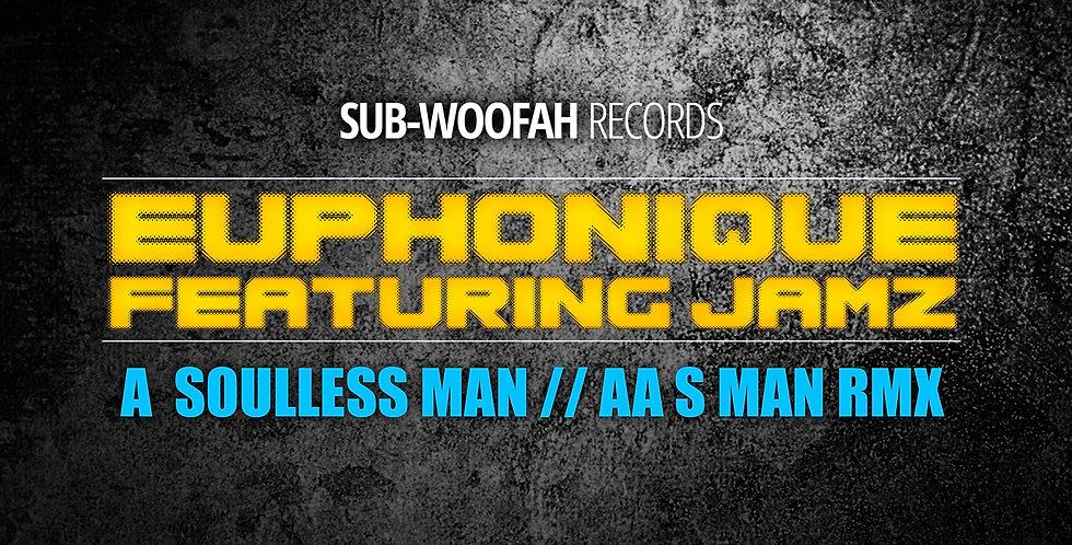 SW004 Euphonique ft Jamz - Soulless Man