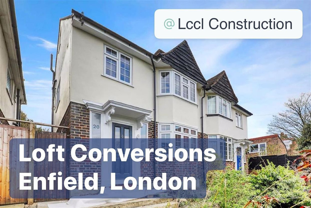 Loft Conversions Company Enfield, London