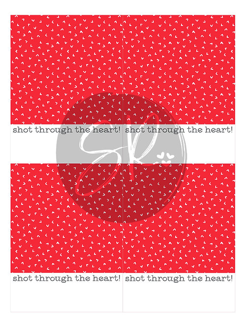 Shot Through The Heart - Cookie Card Printable
