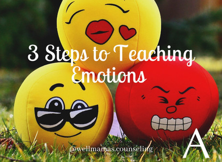 Emotional Intelligence: 3 Steps to Teaching Emotions