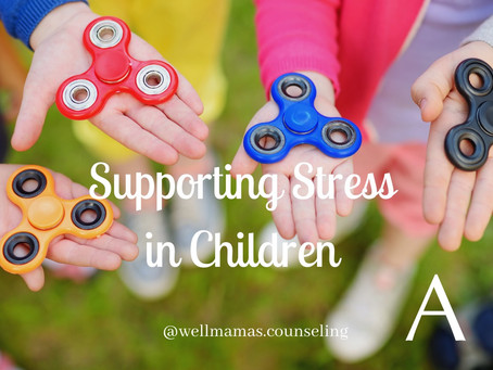 Supporting Stress in Children
