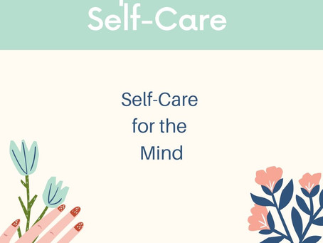 Caring for Your Mind, Body and Soul