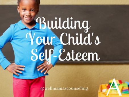 Building Our Child's Self-Esteem