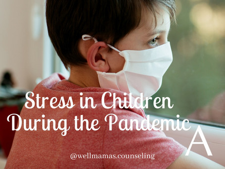 Stress in Children During the Pandemic