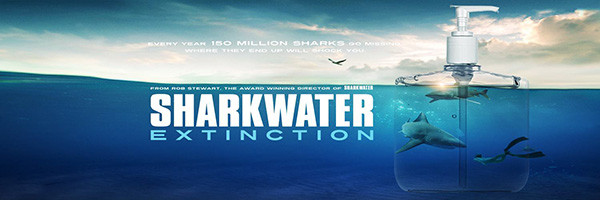Locandina del film Sharkwater Extinction.