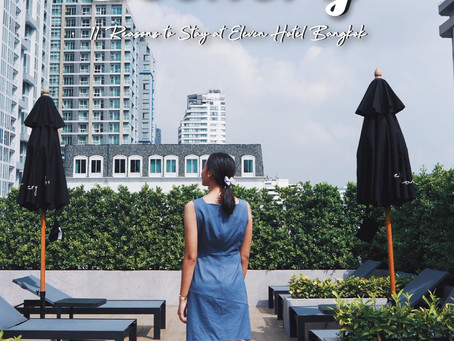 EP.8 Scenery - 11 Reasons to Stay at Eleven Hotel Bangkok