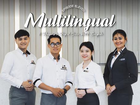 EP.11 Multilingual - 11 Reasons to Stay at Eleven Hotel Bangkok