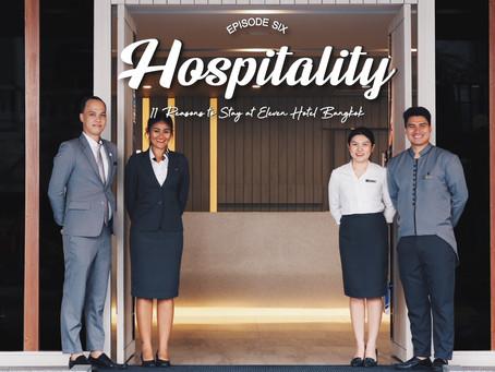 EP.6 Hospitality - 11 Reasons to Stay at Eleven Hotel Bangkok