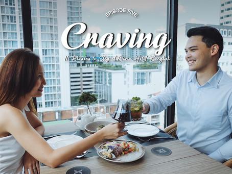 EP.5 Craving - 11 Reasons to Stay at Eleven Hotel Bangkok