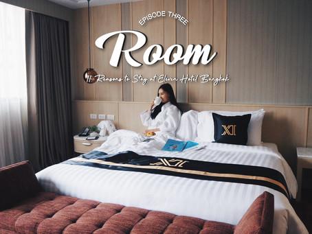 EP.3 Room - 11 Reasons to Stay at Eleven Hotel Bangkok