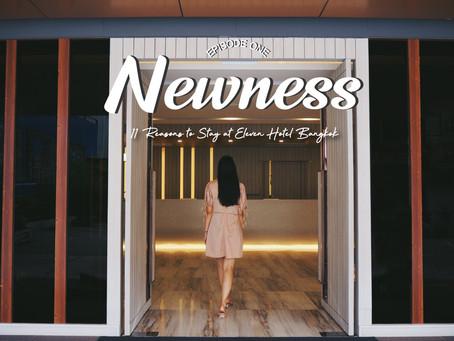 EP.1 Newness - 11 Reasons to Stay at Eleven Hotel Bangkok