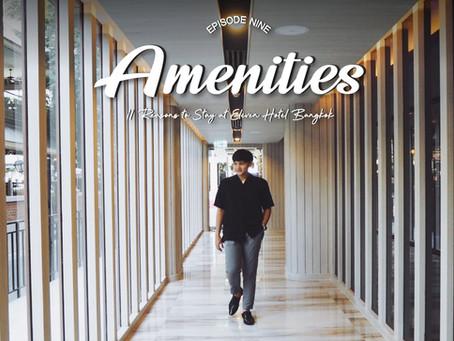 EP.9 Amenities - 11 Reasons to Stay at Eleven Hotel Bangkok