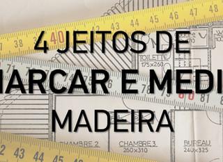 Técnicas básicas de medição e marcação em Marcenaria