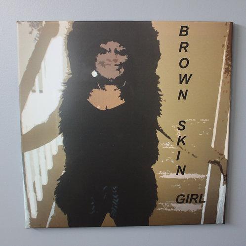 BROWN SKIN GIRL III