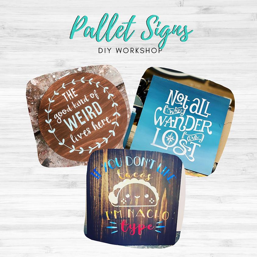 DIY Workshop - Pallet Signs - October 27, 2020