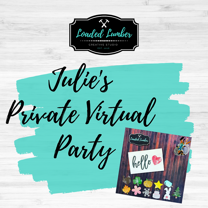 Julie's Virtual Private Party