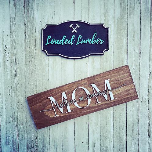 3D Custom Mom Sign