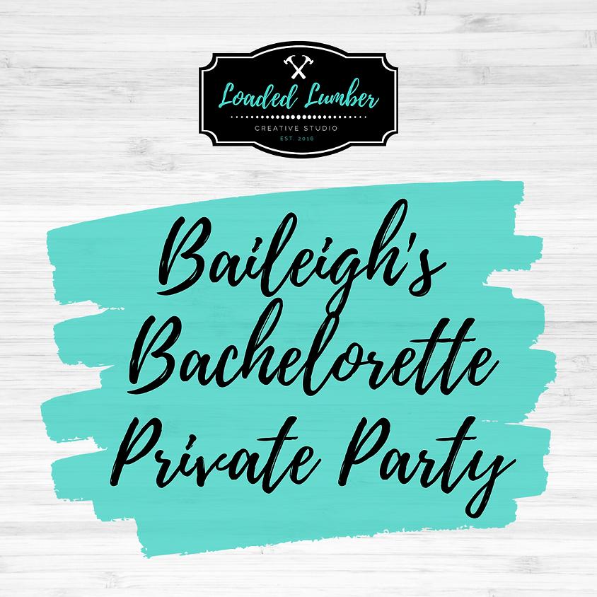 Baileigh's Bachelorette