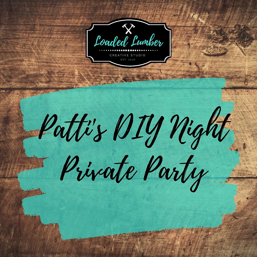 Patti's DIY Night - Private Party