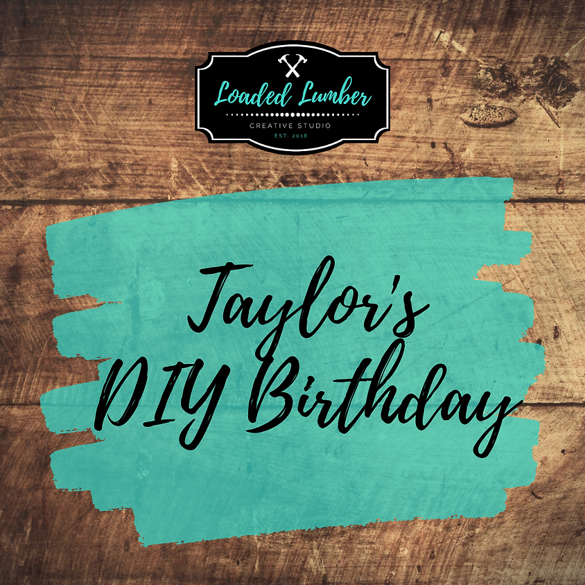 Taylor's DIY Birthday Private Party